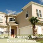 5 Investment Property Rehabs That Devalue a House