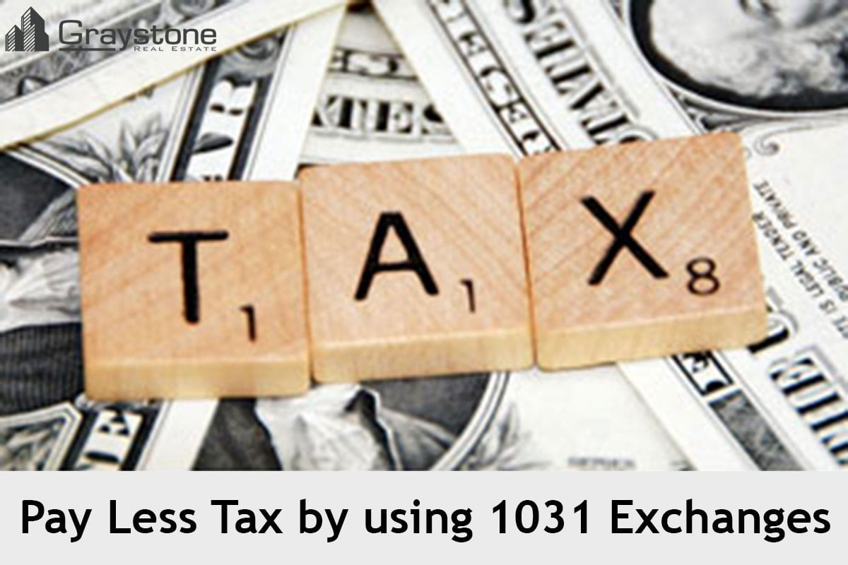 Pay Less Tax by using 1031 Exchanges