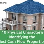Top 10 Physical Characteristics Identifying the Best Cash Flow Properties