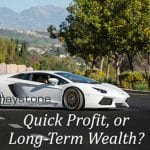 Flip Investment Properties for a Quick Profit, or Hold Them to Produce Long-Term Wealth