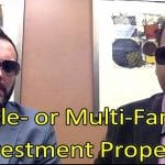 Single-Family and Multifamily Investment Properties
